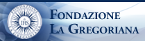 To consult the 'Fondazione La Gregoriana' Website