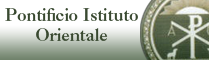 To consult the 'Pontificio Istituto Orientale' Website