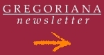 Subscribe to the Gregoriana Newsletter