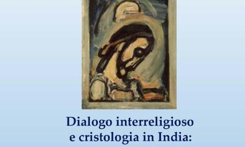 Dialogo interreligioso e cristologia in India: una prospettiva filosofica